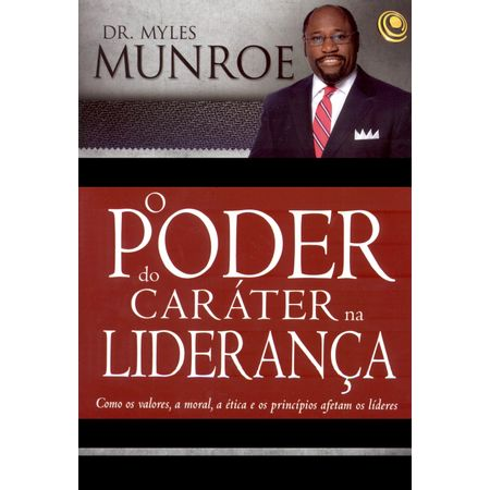 o-poder-do-carater-na-lideranca