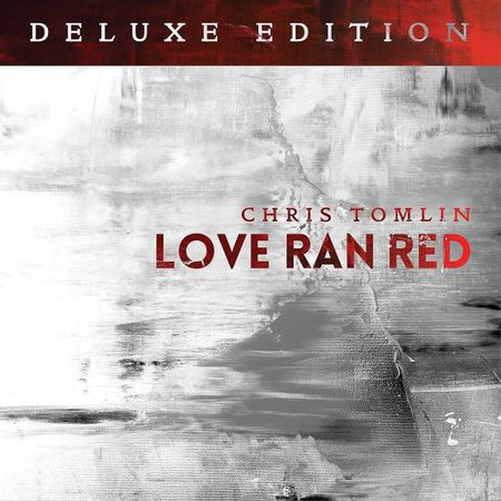 cd-chris-tomlin-love-ran-red