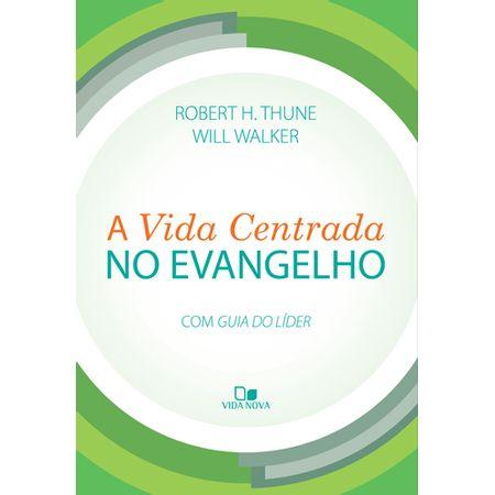A-Vida-Centrada-no-Evangelho