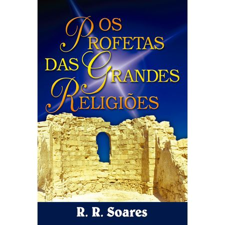 Os-Profetas-das-Grandes-Religioes