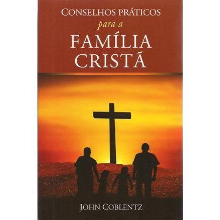 Conselhos-praticos-para-a-Familia-Crista-