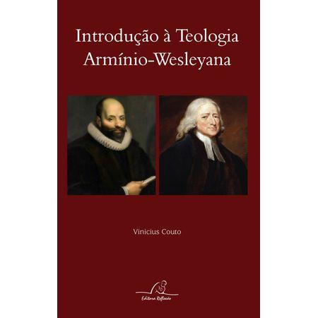 Introducao-a-Teologia-Arminio-Wesleyana