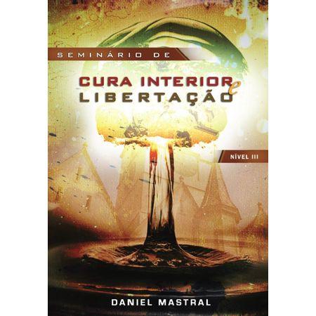 DVD-Daniel-Mastral-Seminario-de-Cura-Interior-e-Libertacao-Nivel-lll
