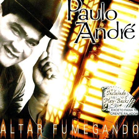 CD-Paulo-Andre-O-Altar-esta-Fumegando