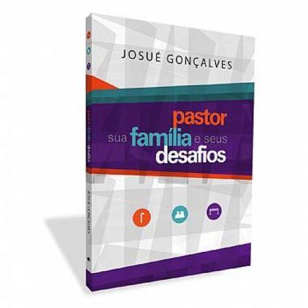 Pastor-sua-Familia-e-Seus-Desafios