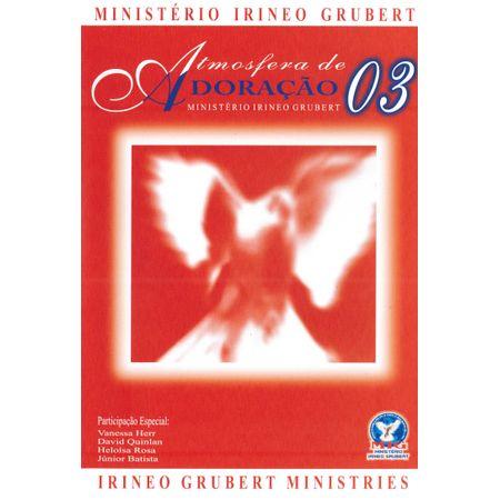 DVD-Ministerio-Irineo-Grubert-Atmosfera-de-Adoracao-3