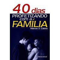 40-Dias-Profetizando-com-a-Familia