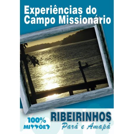 Experiencias-do-Campo-Missionario
