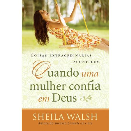 Coisas-Extraordinarias-Acontecem-Quando-Uma-Mulher-Confia-em-Deus