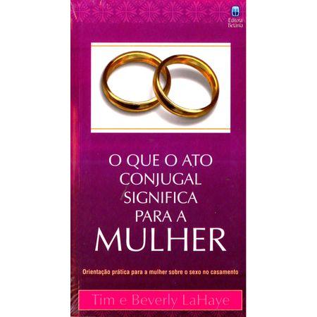O-Que-o-Ato-Conjugal-Significa-Para-Mulher