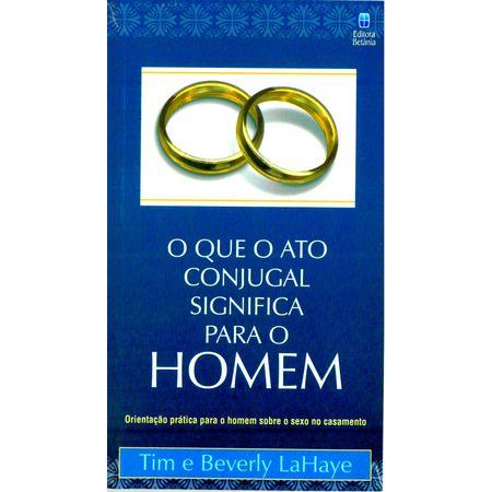 O-Que-o-Ato-Conjugal-Significa-Para-o-Homem