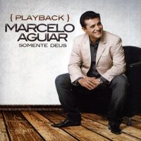 CD-Marcelo-Aguiar-Somente-Deus--PlayBack-