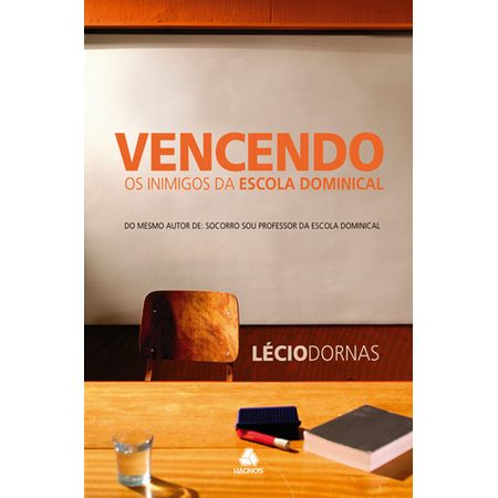 vencendo-os-Inimigos-da-Escola-Dominical