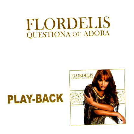 CD-Flordelis-Questiona-ou-adora--Playback-