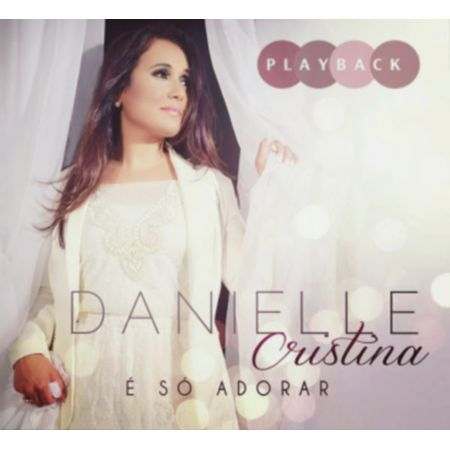 CD-Danielle-Cristina-E-so-adorar--Playback-