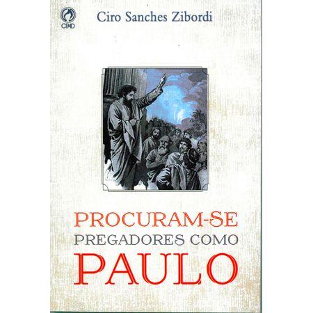 Procuram-se-Pregadores-Como-Paulo