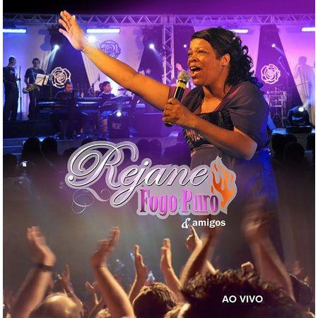 CD-Rejanne-Fogo-Puro-e-Amigos-ao-Vivo