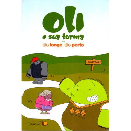 Oli-e-Sua-Turma-em-Tao-Longe-Tao-Perto