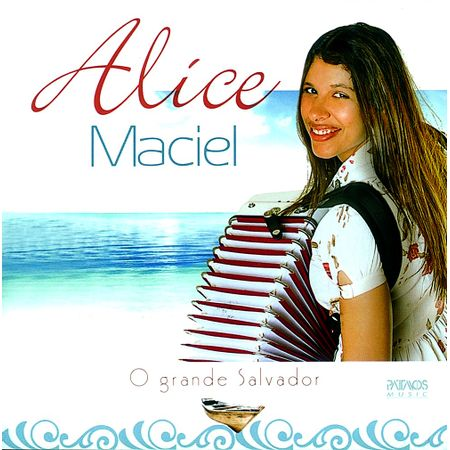 CD-Alice-Maciel-O-Grande-Salvador