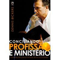 Conciliando-Profissao-e-Ministerio