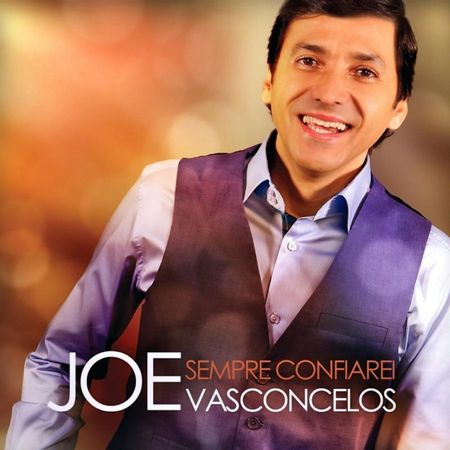 CD-Joe-Vasconcelos-Sempre-Confiarei