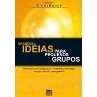 Grandes-Ideias-Para-Pequenos-Grupos