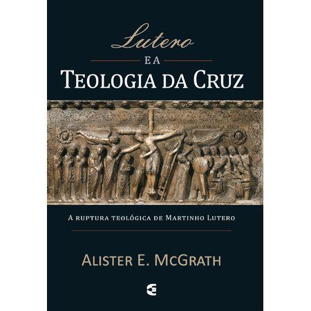 Lutero-e-a-Teologia-da-Cruz