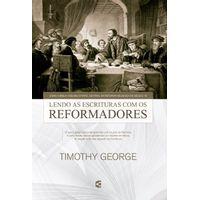 Lendo-as-Escrituras-com-os-Reformadores