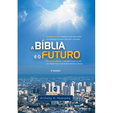 A-Biblia-e-o-Futuro