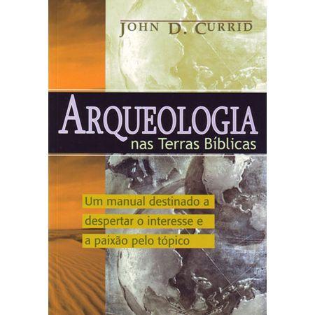 Arqueologia-nas-Terras-Biblicas