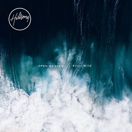 CD-Hillsong-Open-Heaven-River-Wild
