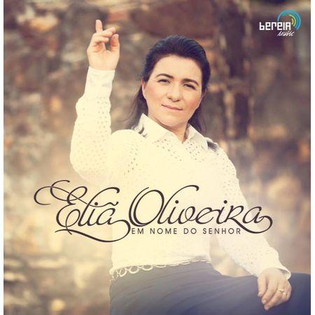 CD-Elia-de-Oliveira-Em-Nome-do-Senhor-