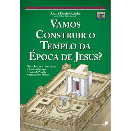 Vamos-Construir-o-Templo-da-Epoca-de-Jesus-