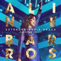 CD-Extraordinaria-Graca-Aline-Barros