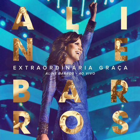 CD-Extraordinaria-Graca-Aline-Barros