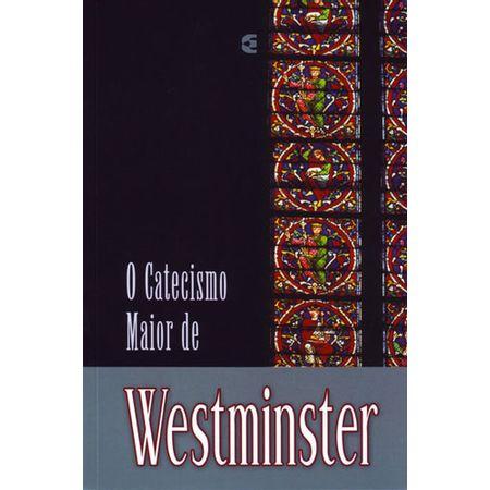 O-Catecismo-Maior-de-Westminster