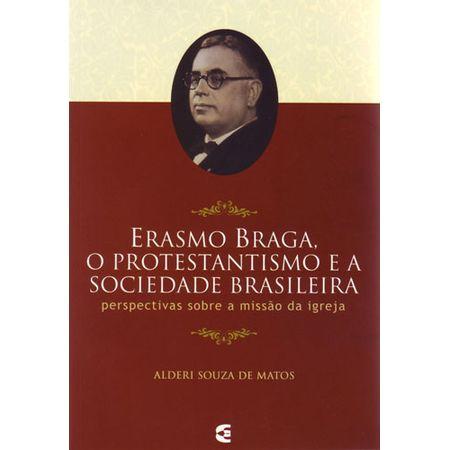 Erasmo-Braga-O-Protestantismo-e-a-Sociedade-Brasileira