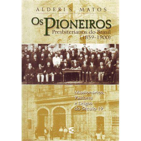 Os-Pioneiros-Presbiterianos-do-Brasil