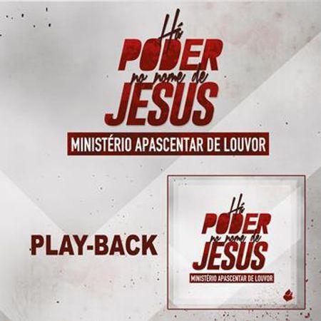 CD-Ministerio-Apascentar-de-Louvor-Ha-Poder-no-Nome-de-Jesus--Playback-