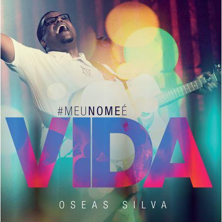 CD-Oseas-Silva-Meu-Nome-e-Vida