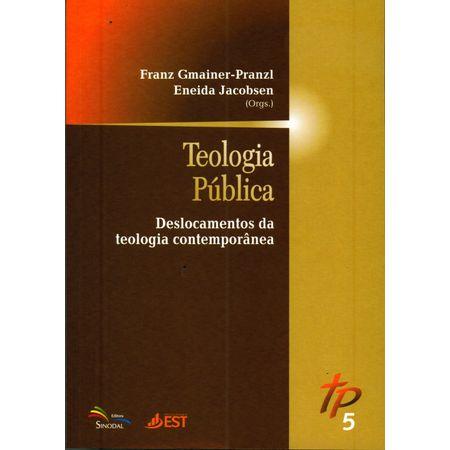 Teologia-Publica-Deslocamentos-da-Teologia-Contemporanea