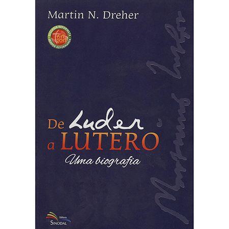 De-Luder-a-Lutero-Uma-Biografia