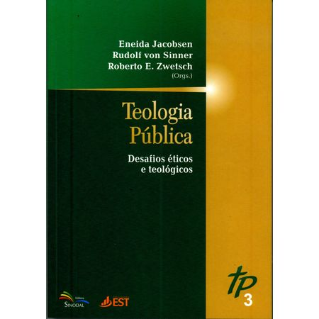 Teologia-Publica-Desafios-Eticos-e-Teologicos