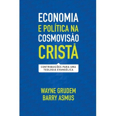 Economia-e-Politica-na-Cosmovisao-Crista