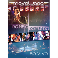 dvD-trio-salvador-no-meio-do-mundo
