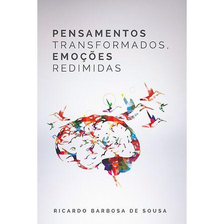 Pensamentos-Transformados-Emocoes-Redimidas