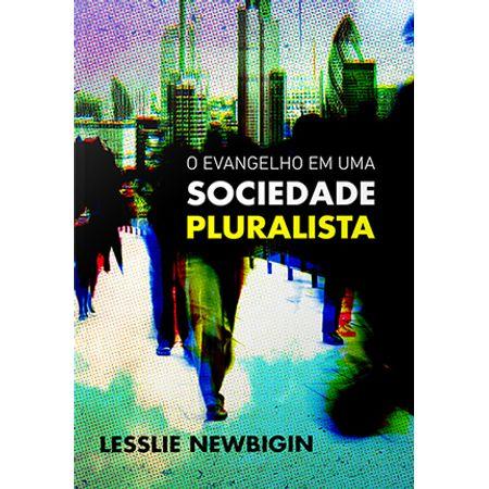 O-Evangelho-em-uma-Sociedade-Pluralista