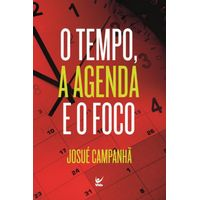 O-tempo-a-Agenda-e-o-Foco