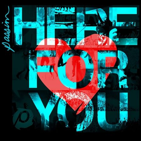 CD-Passion-Here-Four-You