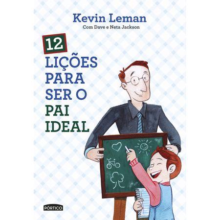 12-Licoes-Para-Ser-o-Pai-Ideal
